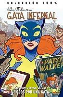 Patsy Walker, Alias Gata Infernal, Vol 1: Locos por una gata