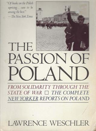 The passion of Poland  by Lawrence Weschler
