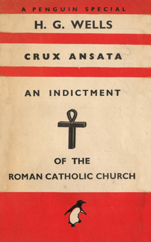 Crux Ansata: An Indictment of the Roman Catholic Church by
