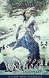 Snowflakes (The Snow Queen, #2.5)