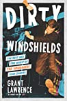 Dirty Windshields: The Best and Worst of the Smugglers Tour Diaries