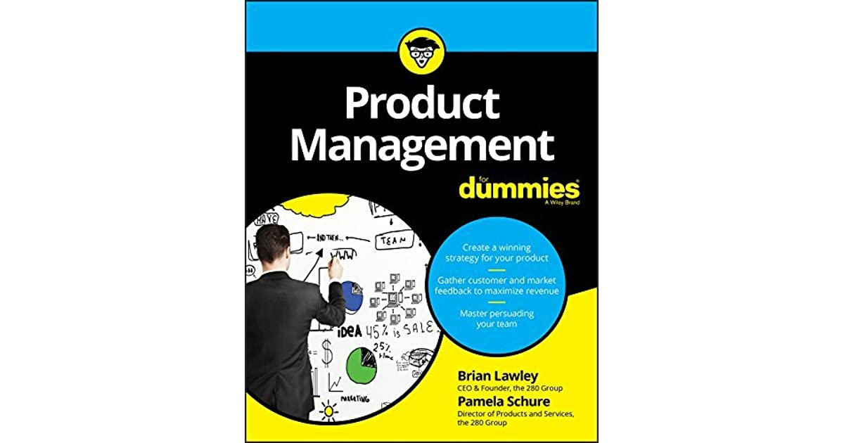 Product management for dummies by brian lawley fandeluxe Images