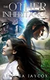 The Other Inheritance (Inheritance, #1)