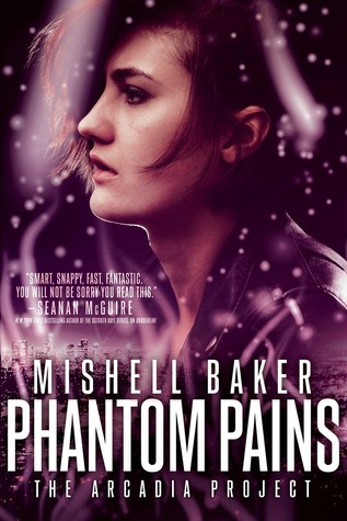Phantom Pains by Mishell Baker