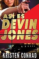 AsÍ es Devin Jones