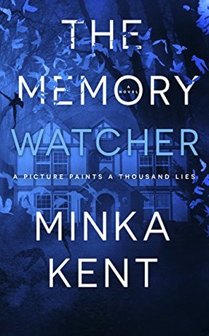 The Memory Watcher by Minka Kent