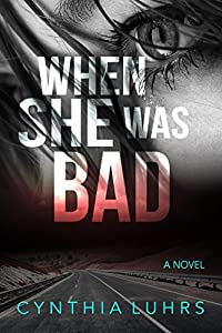 When She Was Bad (There Was A Little Girl, #2)