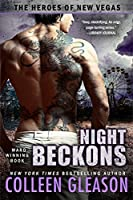 Night Beckons (The Heroes of New Vegas #4)