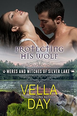 Protecting His Wolf (Weres and Witches of Silver Lake, #7)