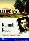 Rumah Kaca by Pramoedya Ananta Toer