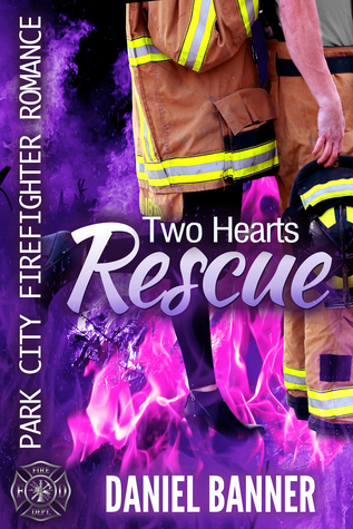 Two Hearts Rescue (Park City Firefighter Romance #3)