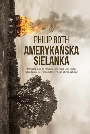 Amerykańska sielanka by Philip Roth