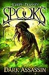 Spook's Dark Assassin (The Starblade Chronicles, #3)