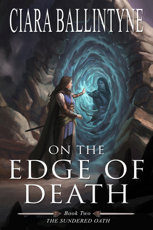 On the Edge of Death (The Sundered Oath, #2)