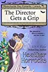 The Director Gets a Grip (Moonchuckle Bay #3)