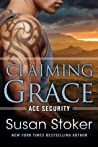 Claiming Grace (Ace Security #1)