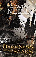 Darkness Between the Stars (Eaters of the Light #1)