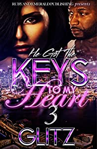 He Got the Keys to My Heart 3