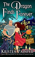 The Dragon Finds Forever (Nocturne Falls, #7)