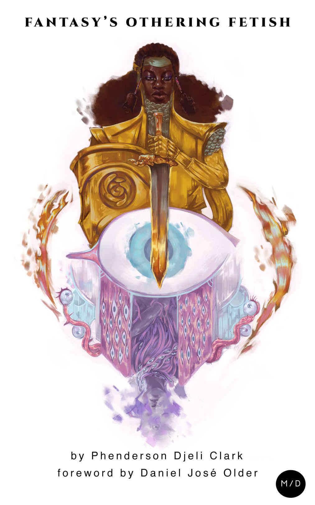 Fantasy's Othering Fetish