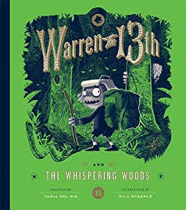 Warren the 13th and the Whispering Woods (Warren the 13th, #2)