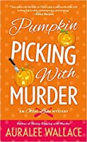 Pumpkin Picking with Murder: An Otter Lake Mystery