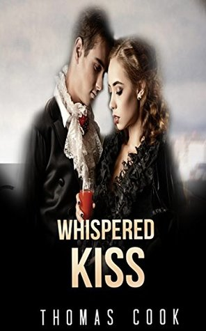 Whispered Kiss (Historical Regency Fiction Romance Collection)