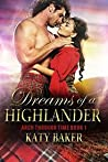 Dreams of a Highlander (Arch Through Time, #1) pdf book review