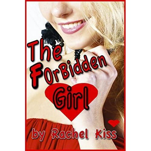 Forbidden Girl By Rachel Kiss