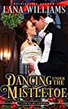 Dancing Under the Mistletoe (The Seven Curses of London #3.5)