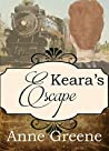 Keara's Escape (Spinster Orphan Train #1)