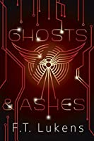 Ghosts & Ashes (Broken Moon, #2)