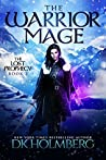 The Warrior Mage (The Lost Prophecy, #2)