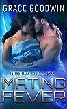 Mating Fever (Interstellar Brides Program, #10)