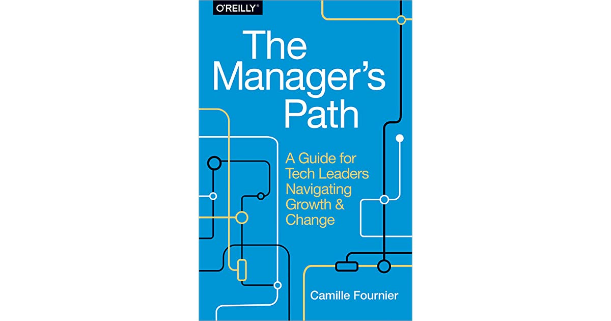 The Manager's Path: A Guide for Tech Leaders Navigating Growth and Change book pdf