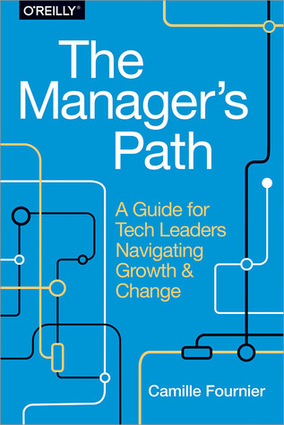 The Manager's Path by Camille Fournier
