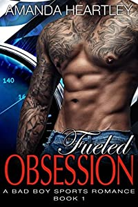 Fueled Obsession 1 (Fueled Obsession #1)