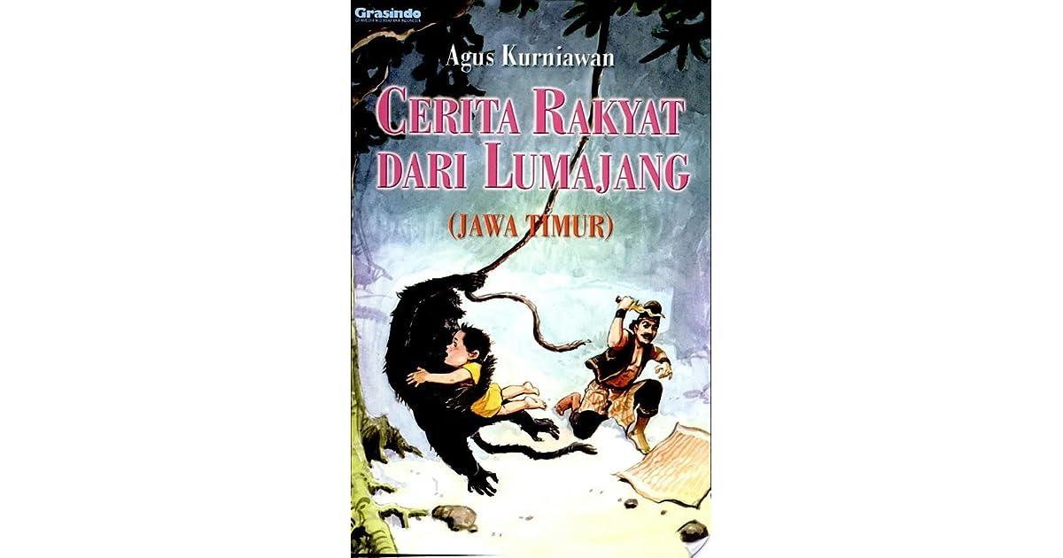 Cerita Rakyat Dari Lumajang By Agus Kurniawan