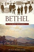 Bethel, Maine: A Brief History