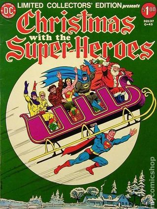 Limited Collectors' Edition C-43; Christmas with the Super-Heroes