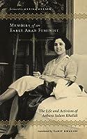 Memoirs of an Early Arab Feminist: The Life and Activism of Anbara Salam Khalidi