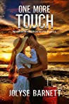 One More Touch: (Mystic Escapes Book 2)