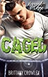 Caged (Bound by Cage, #1)