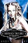 Mermaid Trouble (Fairy Tales Hunters, #1)