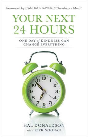 Your Next 24 Hours - Hal Donaldson