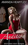Audition (Southern Heat, #1)