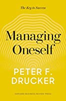 Managing Oneself: The Key to Success