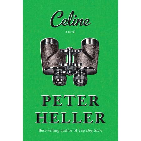 Celine by peter heller fandeluxe Choice Image