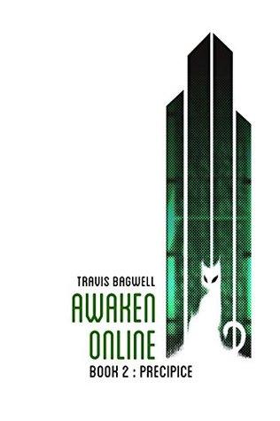 Precipice (Awaken Online, #2)