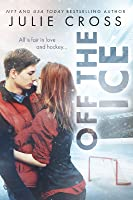 Off the Ice (Juniper Falls, #1)